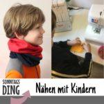 SonntagsDing: Nähen mit Kindern