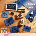 Sonntagsding: Individuelle Labels und Patches mit Stempeln erstellen
