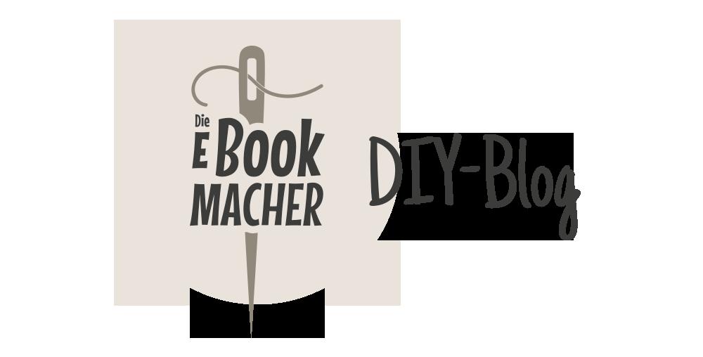 Der DIY-Blog von Die Ebookmacher