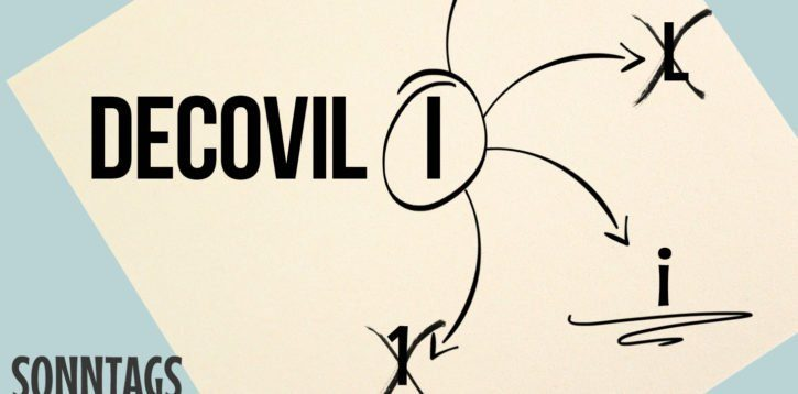 Sonntagsding: Decovil light oder Decovil 1?