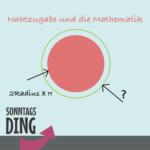 SonntagsDing: Nahtzugabe und die Mathematik