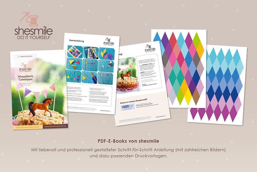 Kostenlose Bastelanleitung und Druckvorlage gestaltet als PDF-E-Book von shesmile DIY für Caketopper-Wimpelketten aus Papier zum Selberdrucken und basteln.